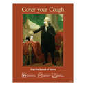 George Washington Cover Your Cough Posters