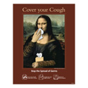 Mona Lisa Cover Your Cough Posters