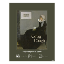 Whistler's Mother Cover Your Cough Posters