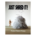Just Shred It HIPAA Compliance Posters