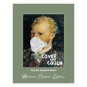 Van Gogh Cover Your Cough Posters